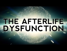 The Afterlife Dysfunction Graphic